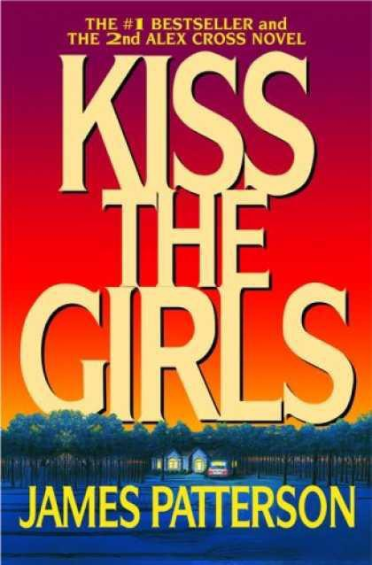 Kiss the Girls - James Patterson.jpg