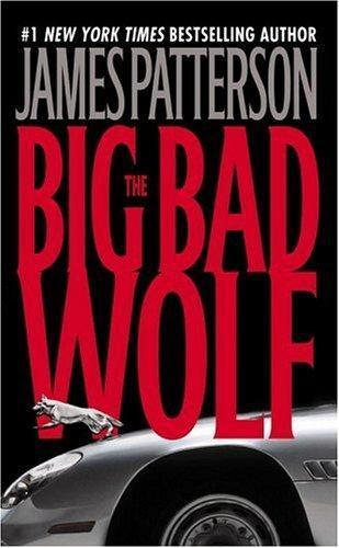 Big Bad Wolf, The - James Patterson.jpg