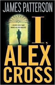 I, Alex Cross - James Patterson.jpg