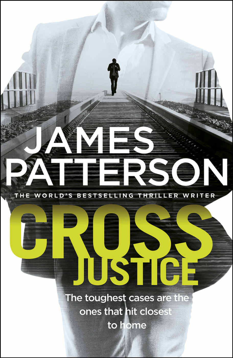 Cross Justice - James Patterson.jpg
